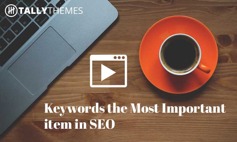 Keywords the Most Important item in SEO