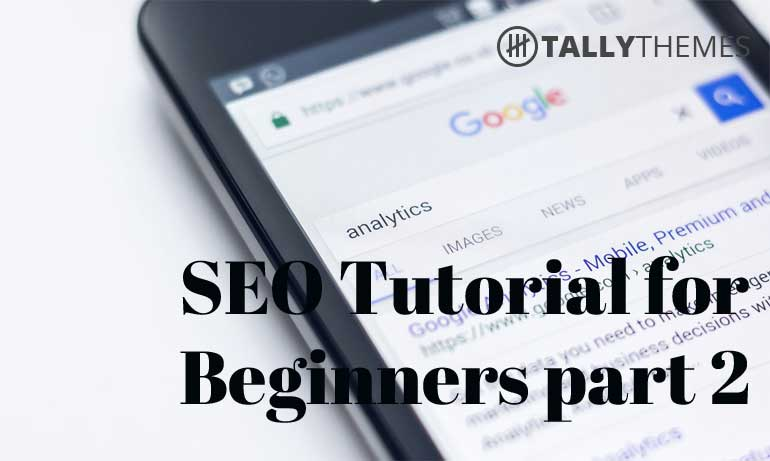 SEO Tutorial for Beginners part 2